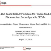 A Bus-Based SoC Architecture for Flexible Module Placement on Reconfigurable FPGAs