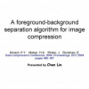 A Foreground/Background Separation Algorithm for Image Compression