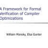 A Framework for Formal Verification of Compiler Optimizations