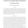 A Framework for Optimal Battery Management for Wireless Nodes