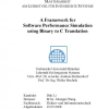 A Framework for Software Performance Simulation Using Binary to C Translation