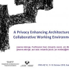 A Privacy Enhancing Architecture for Collaborative Working Environments