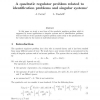 A Quadratic Regulator Problem Related to Identification Problems and Singular Systems