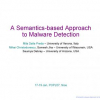 A semantics-based approach to malware detection