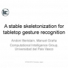 A Stable Skeletonization for Tabletop Gesture Recognition