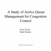 A Study of Active Queue Management for Congestion Control