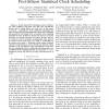 A yield improvement methodology using pre- and post-silicon statistical clock scheduling