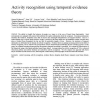 Activity recognition using temporal evidence theory