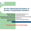 Ad Hoc Distributed Simulation of Surface Transportation Systems