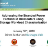 Addressing the stranded power problem in datacenters using storage workload characterization