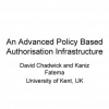 An advanced policy based authorisation infrastructure