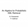 An Algebra for Probabilistic XML Retrieval