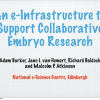 An E-infrastructure to Support Collaborative Embryo Research
