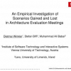 An empirical investigation of scenarios gained and lost in architecture evaluation meetings