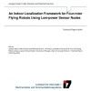 An Indoor Localization Framework for Four-Rotor Flying Robots Using Low-Power Sensor Nodes