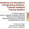 Animations and Simulations of Engineering Software: Towards Intelligent Tutoring Systems