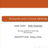 Anonymity and k-Choice Identities