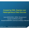 Answering XML Queries over Heterogeneous Data Sources