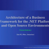 Architecture of a Business Framework for the .NET Platform and Open Source Environments