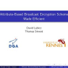 Attribute-Based Broadcast Encryption Scheme Made Efficient