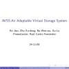 AVSS: An Adaptable Virtual Storage System