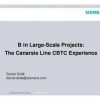 B in Large-Scale Projects: The Canarsie Line CBTC Experience