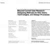 Beyond current user research: designing methods for new users, technologies, and design processes