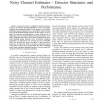 Binary Demodulation in Rayleigh Fading with Noisy Channel Estimates - Detector Structures and Performance