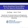 Block-quantized kernel matrix for fast spectral embedding