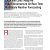 CASA and LEAD: Adaptive Cyberinfrastructure for Real-Time Multiscale Weather Forecasting