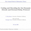 Coding and Decoding for the Dynamic Decode and Forward Relay Protocol