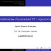 Collaborative Personalised TV Programming
