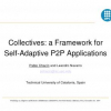 Collectives: a framework for self-adaptive P2P applications