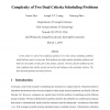 Complexity of two dual criteria scheduling problems