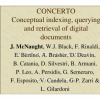 CONCERTO, Conceptual Indexing, Querying and Retrieval of Digital Documents