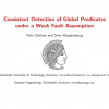 Consistent Detection of Global Predicates under a Weak Fault Assumption