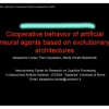 Cooperative Behavior of Artificial Neural Agents Based on Evolutionary Architectures