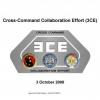 Cross command collaboration effort (3CE)