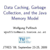 Data caching, garbage collection, and the Java memory model