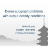 Dense Subgraph Problems with Output-Density Conditions