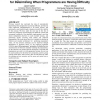 Design, implementation, and evaluation of an approach for determining when programmers are having difficulty