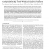 Dimensionality Reduction and Similarity Computation by Inner Product Approximations