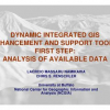 Dynamic Integrated GIS Enhancement and Support Tools. First step: Analysis of Available Data