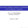 Dynamically Delayed Postdictive Completeness and Consistency in Learning