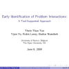 Early Identification of Problem Interactions: A Tool-Supported Approach