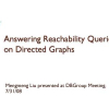 Efficiently answering reachability queries on very large directed graphs