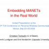 Embedding MANETs in the Real World