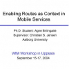 Enabling routes as context in mobile services