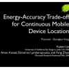 Energy-accuracy trade-off for continuous mobile device location