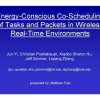 Energy-Conscious Co-scheduling of Tasks and Packets in Wireless Real-Time Environments